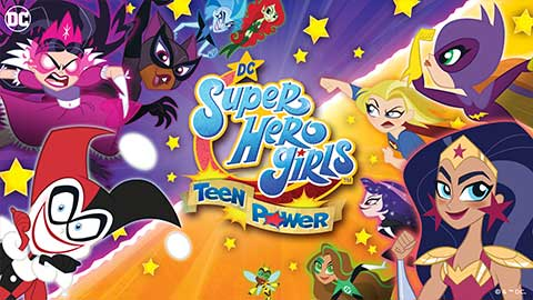 DC Super Hero Girls: Teen Power